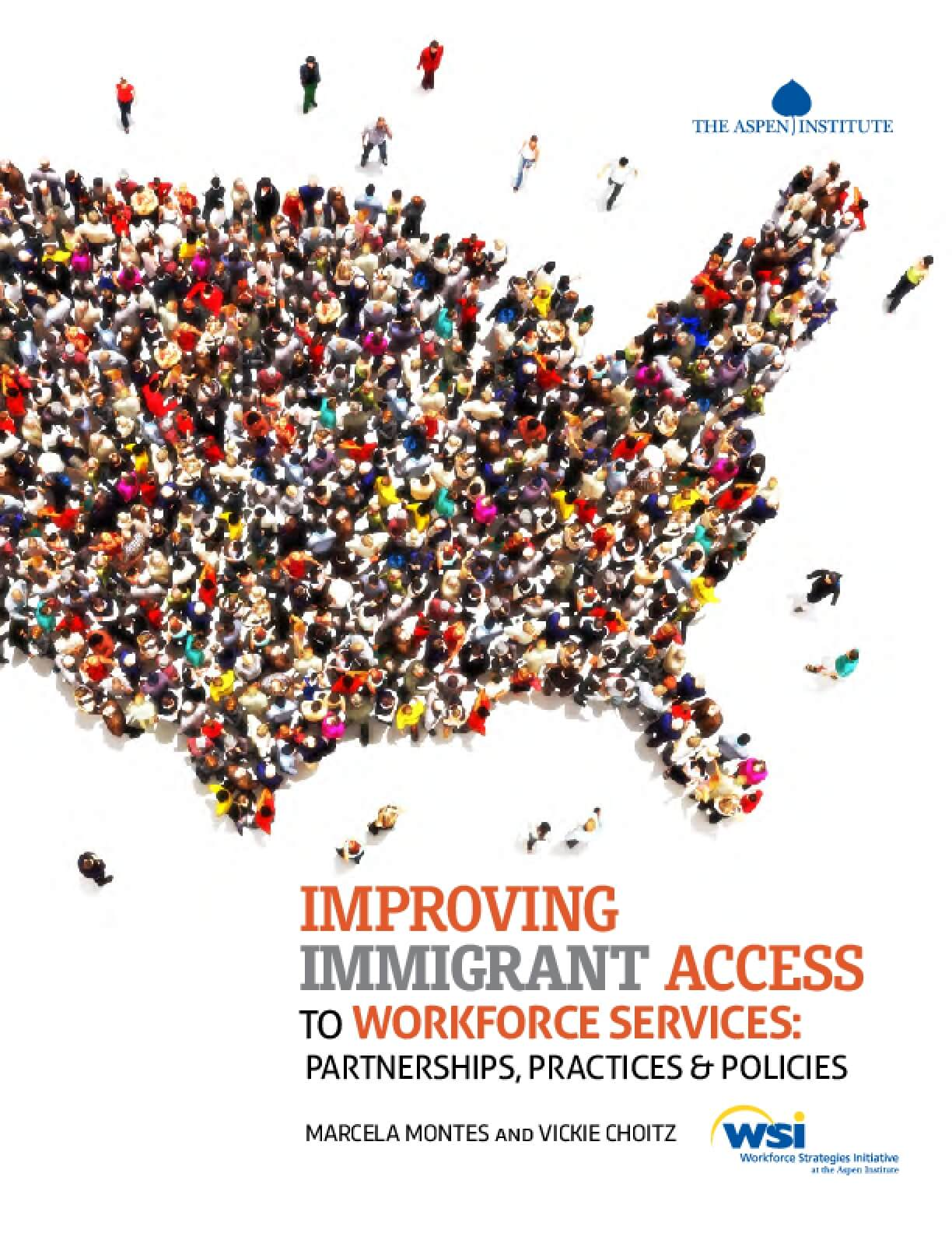 Improving Immigrant Access to Workforce Services: Partnerships, Practices & Policies