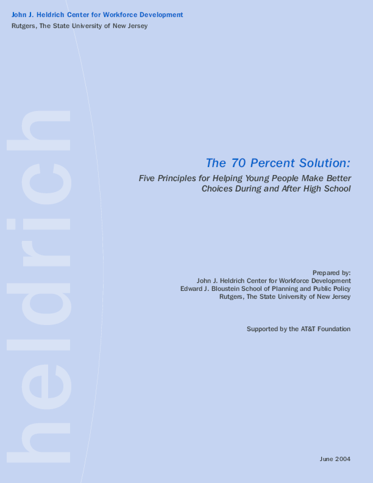 The 70 Percent Solution: Five Principles for Helping Young People Make Decisions During and After High School