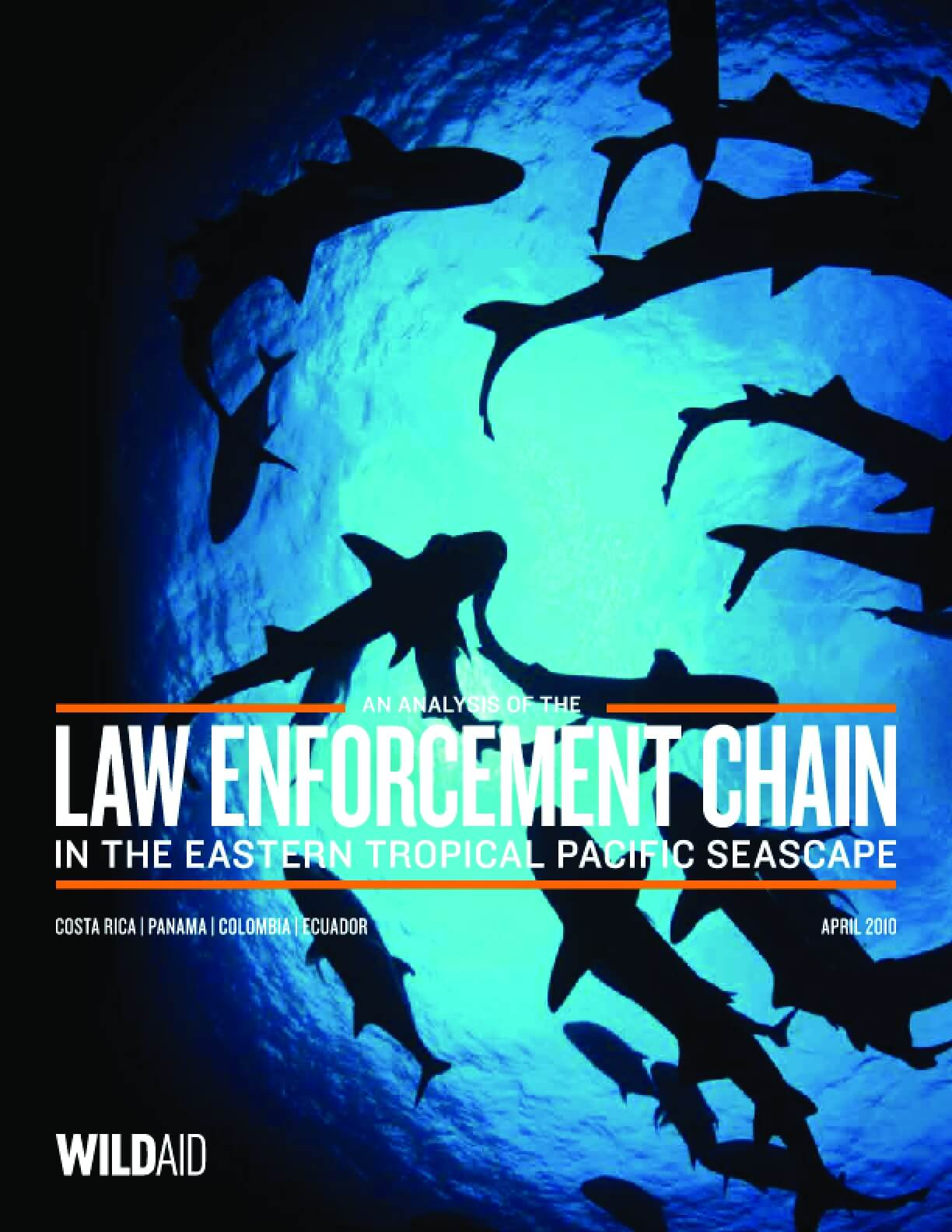 An Analysis of the Law Enforcement Chain in the Eastern Tropical Pacific Seascape, April 2010