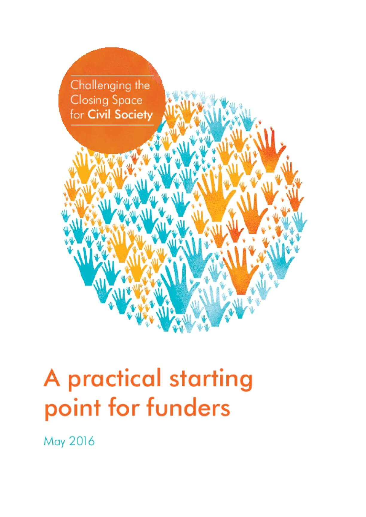 Challenging the Closing Space for Civil Society: A practical starting point for funders