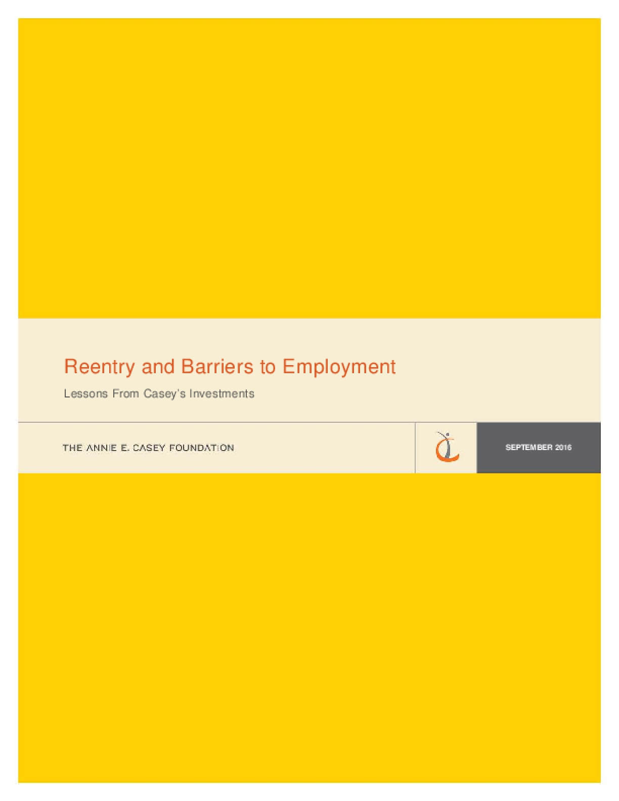 Reentry and Barriers to Employment: Lessons From Casey's Investments