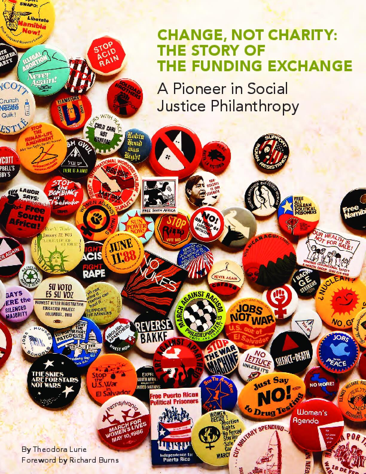 Change, Not Charity: The Story of the Funding Exchange - A Pioneer in Social Justice Philanthropy