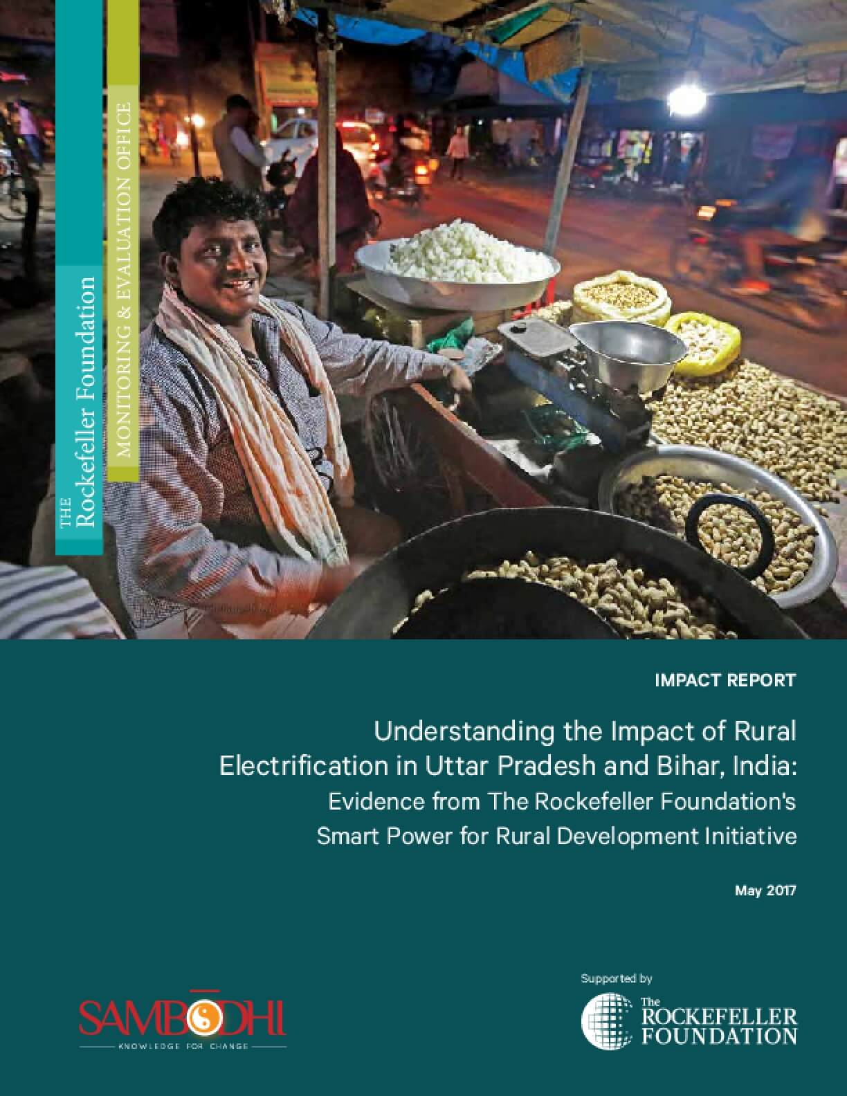 Understanding the Impact of Rural Electrification in Uttar Pradesh and Bihar, India: Evidence from The Rockefeller Foundation's Smart Power for Rural Development Initiative