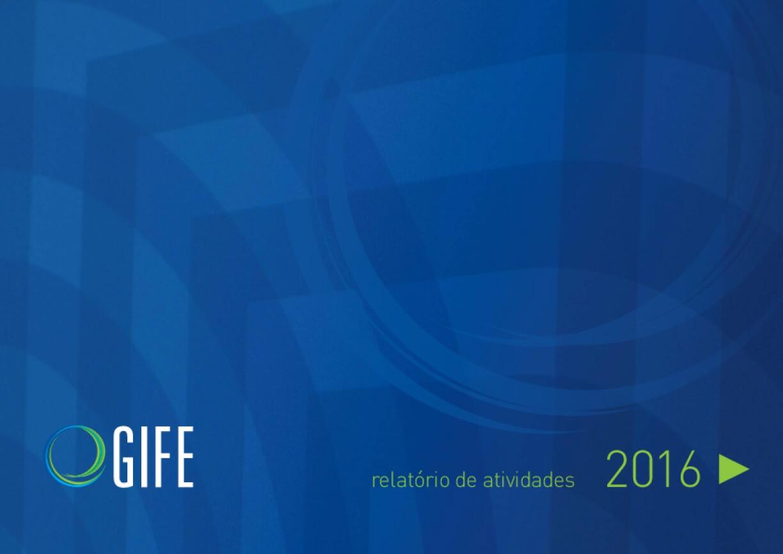 Relatório de atividades GIFE 2016