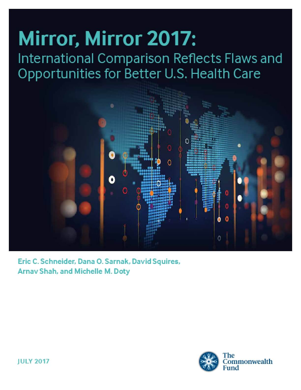 Mirror, Mirror 2017: International Comparison Reflects Flaws and Opportunities for Better U.S. Health Care