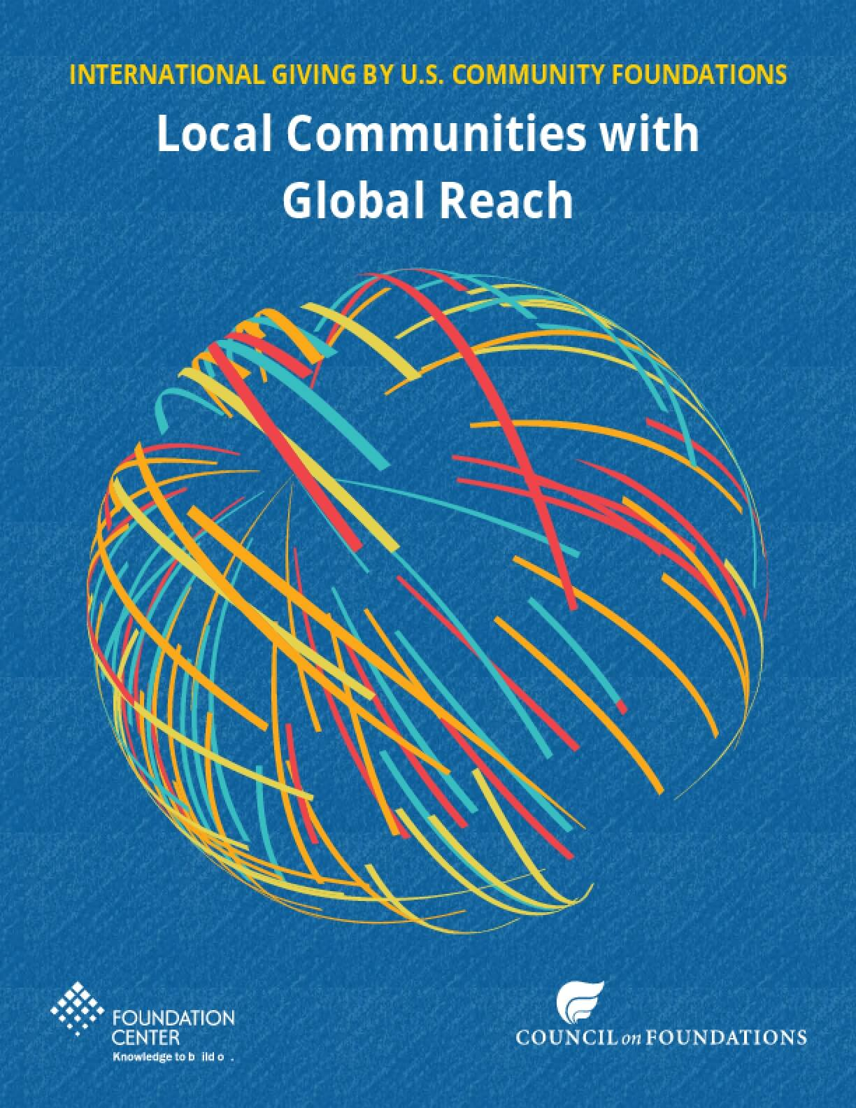 International Giving by U.S. Community Foundations: Local Communities with Global Reach
