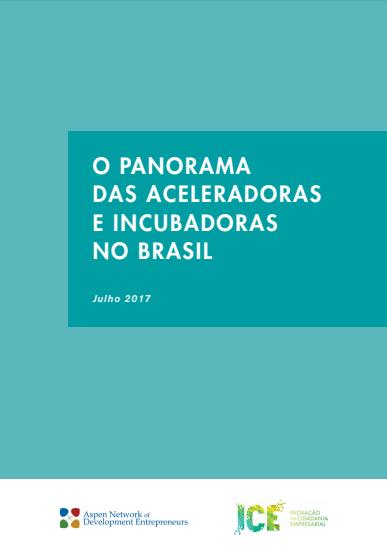 O Panorama Das Aceleradoras E Incubadoras No Brasil