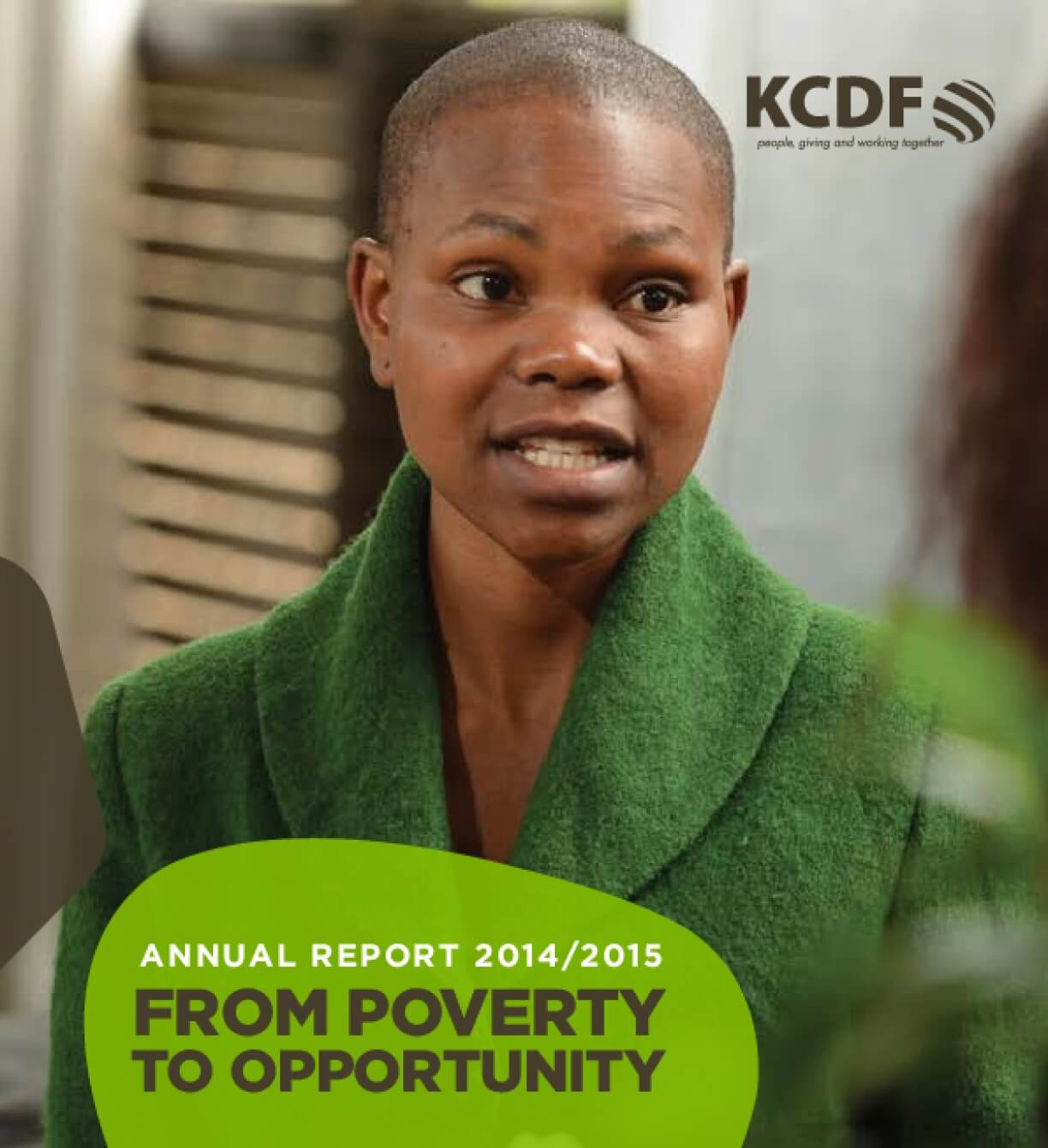 KCDF Annual Report 2014/2015: From Poverty to Opportunity