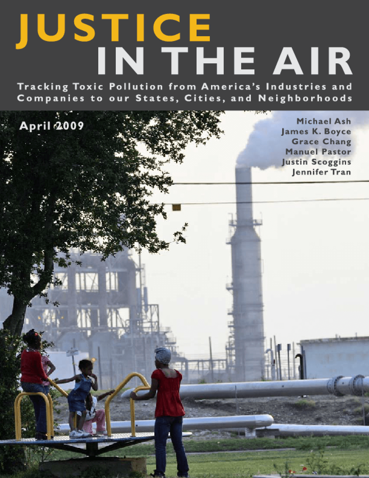 Justice in the Air: Tracking Toxic Pollution from America's Industries and Companies to Add to Our States, Cities, and Neighborhoods
