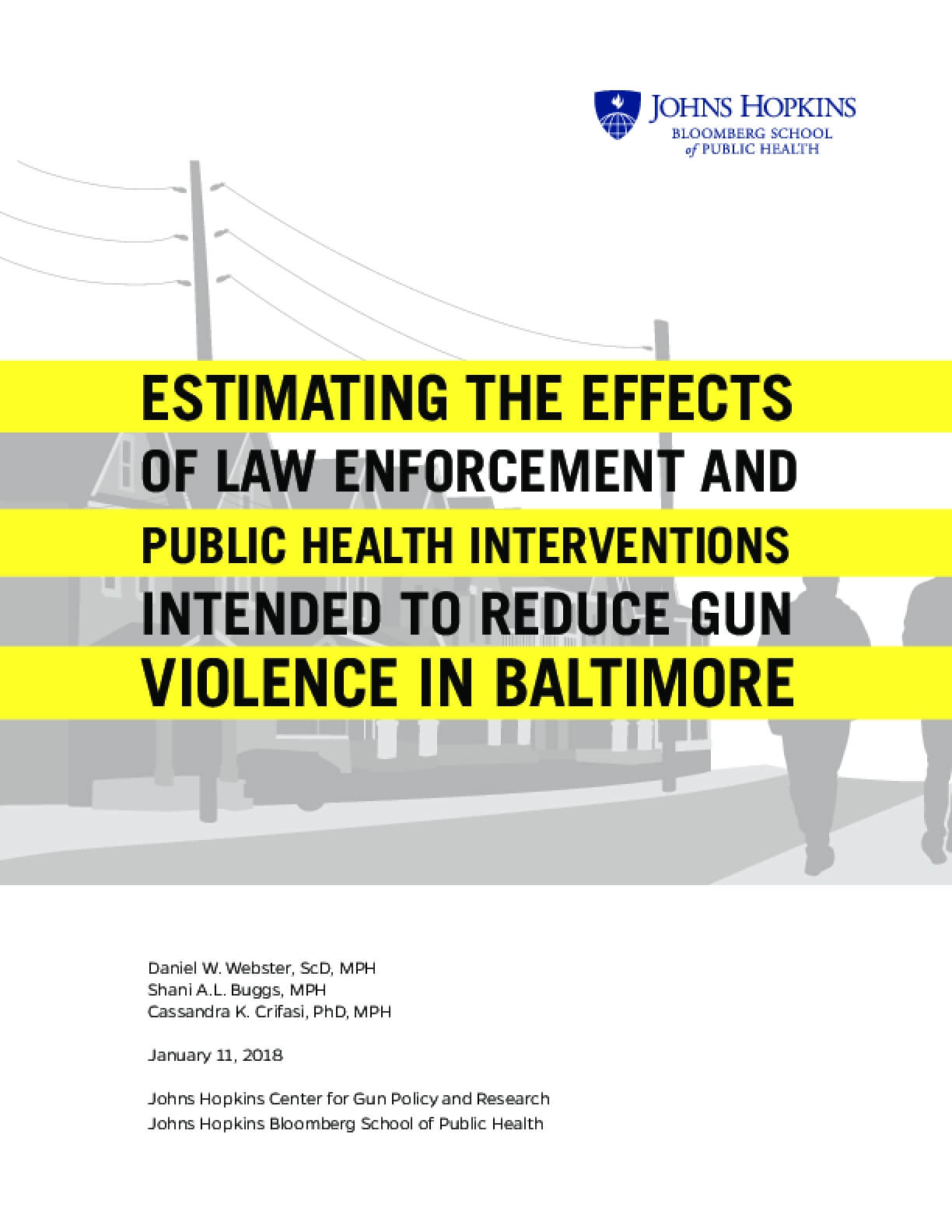 Estimating the Effects of Law Enforcement and Public Health Interventions Intended to Reduce Gun Violence in Baltimore