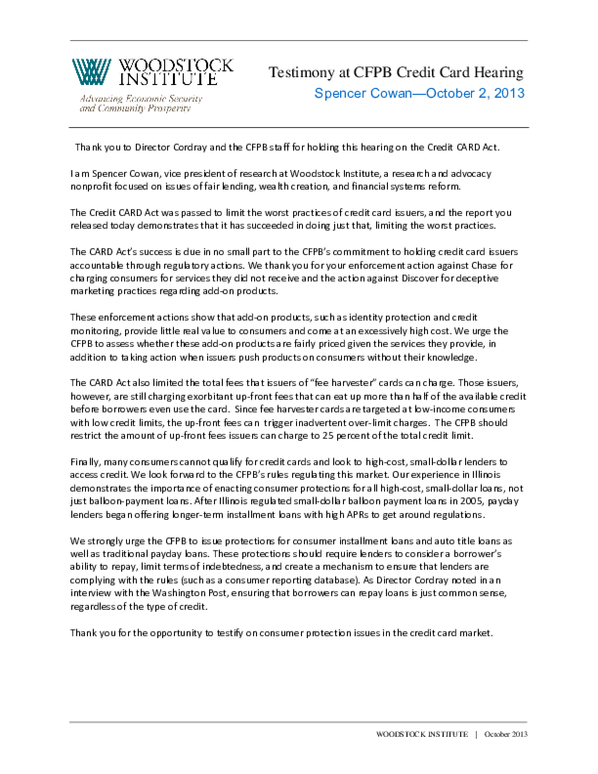Testimony of Spencer Cowan before the Consumer Financial Protection Bureau regarding issues in the credit card and payday loan markets