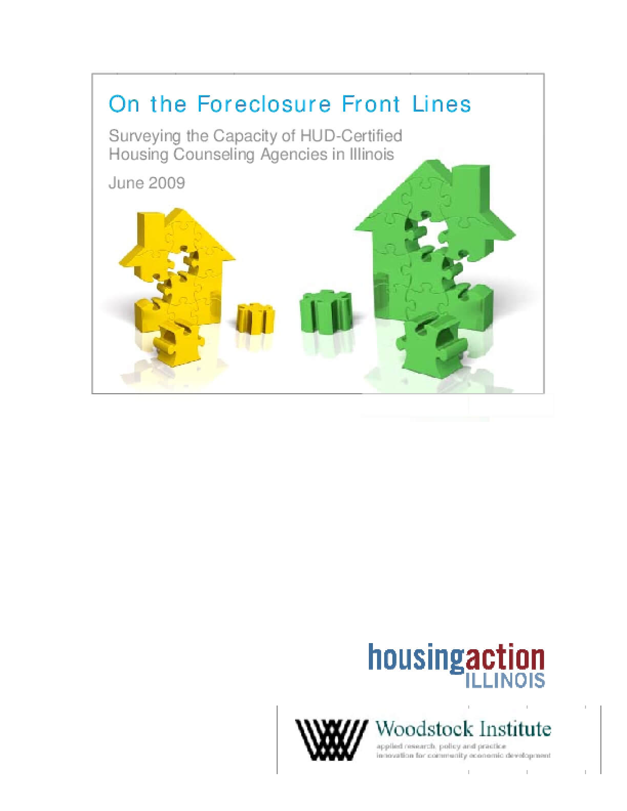 On the Foreclosure Front Lines: Surveying the Capacity of Hud-Certified Housing Counseling Agencies in Illinois