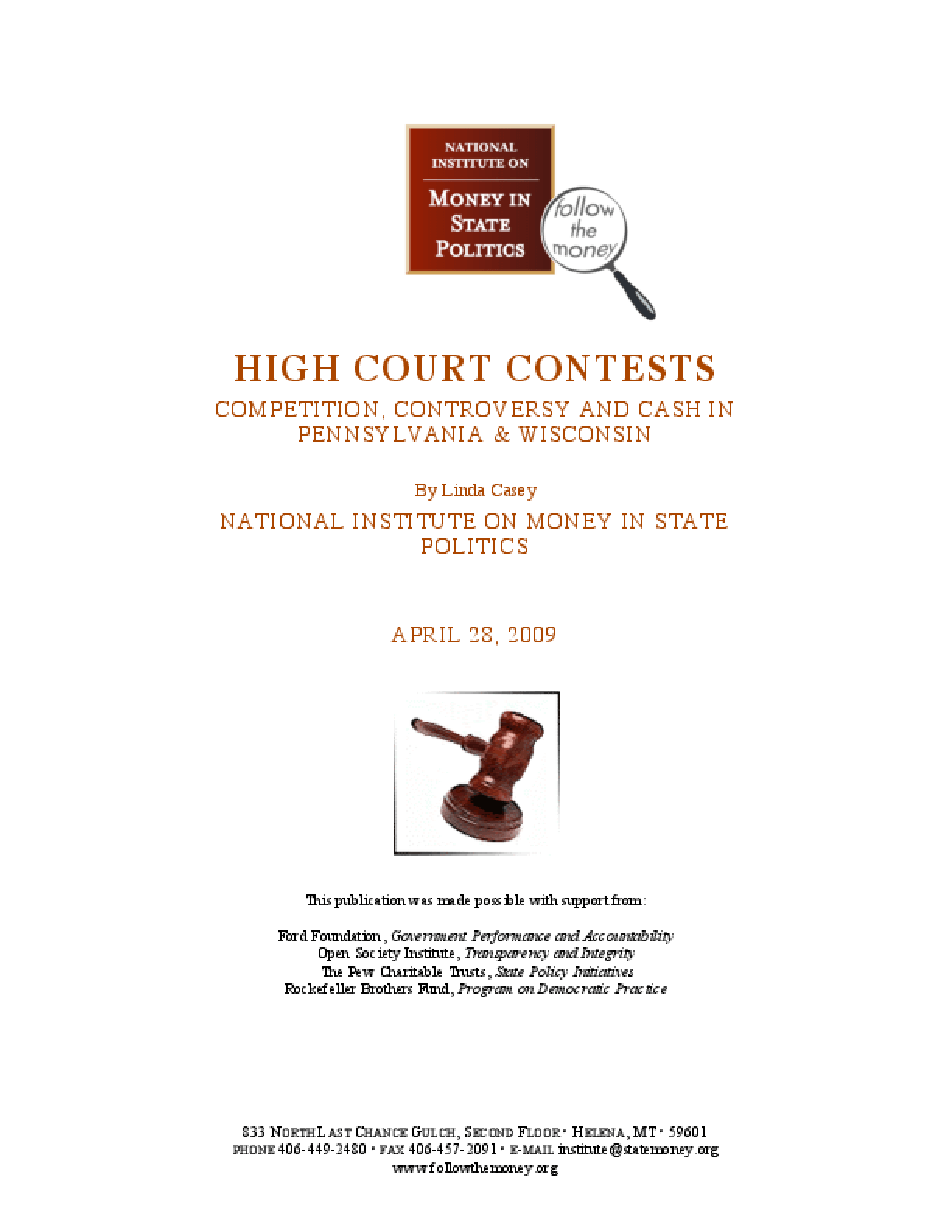 High Court Contests: Competition, Controversy and Cash in Pennsylvania & Wisconsin