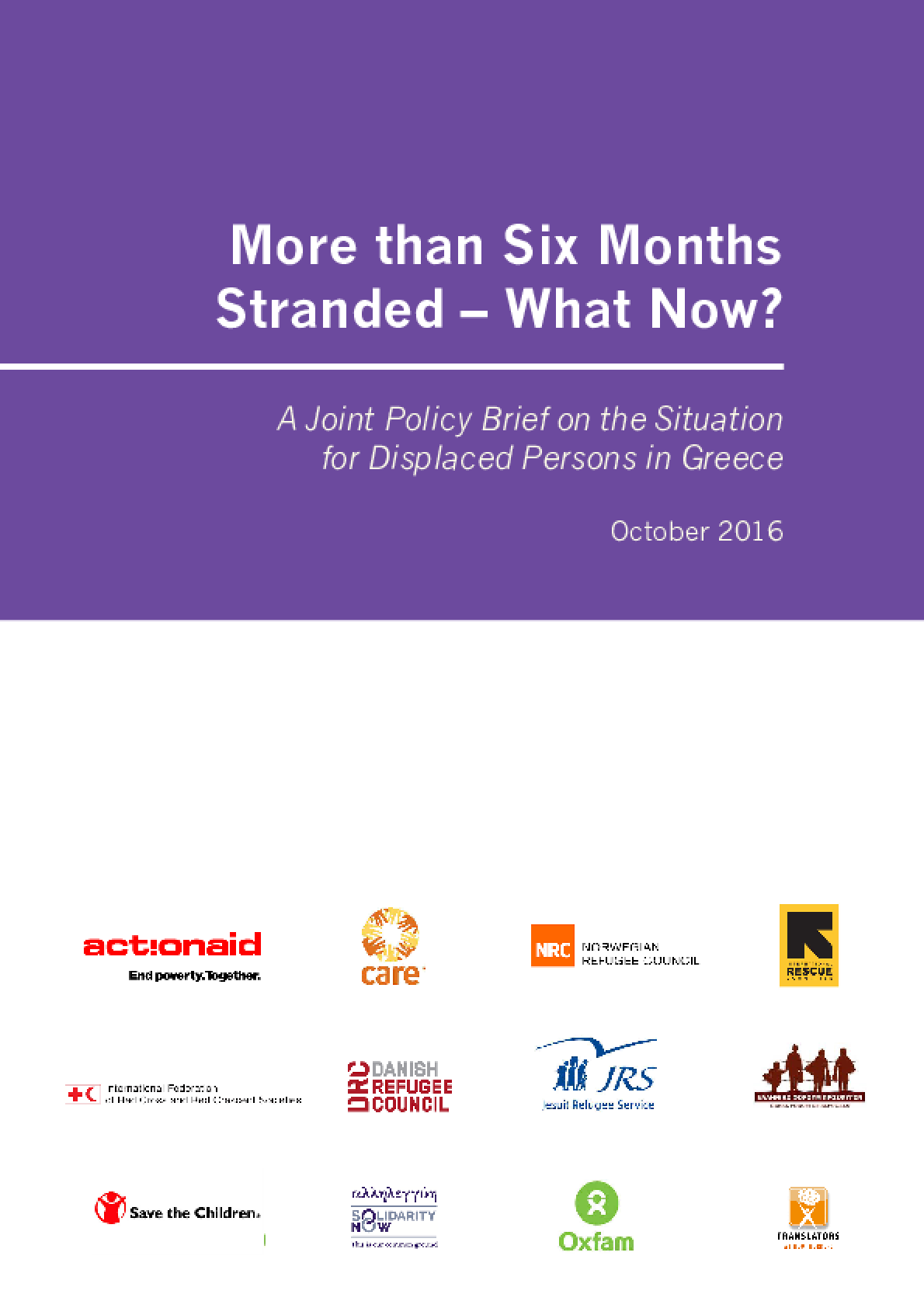 More than Six Months Stranded - What Now? A Joint Policy Brief on the Situation for Displaced Persons in Greece