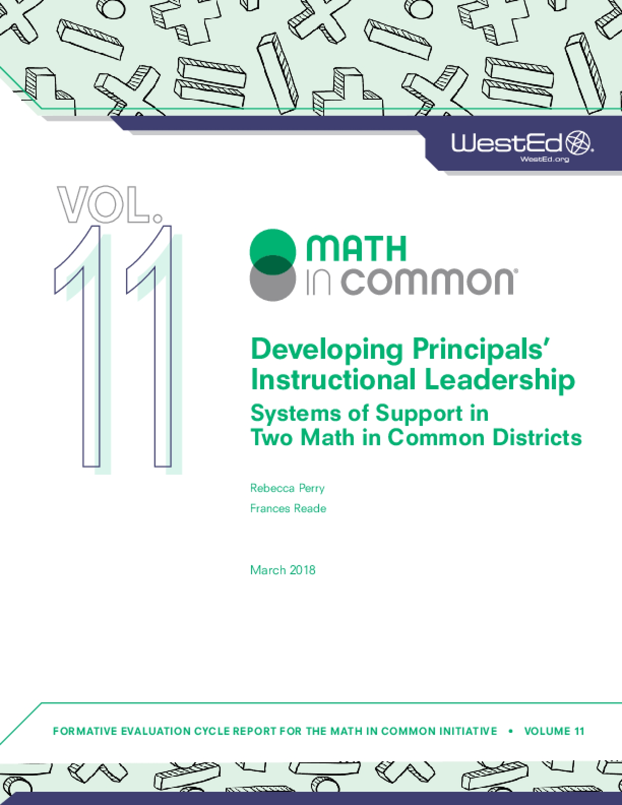 Developing Principals' Instructional Leadership: Systems of Support in Two Math in Common Districts
