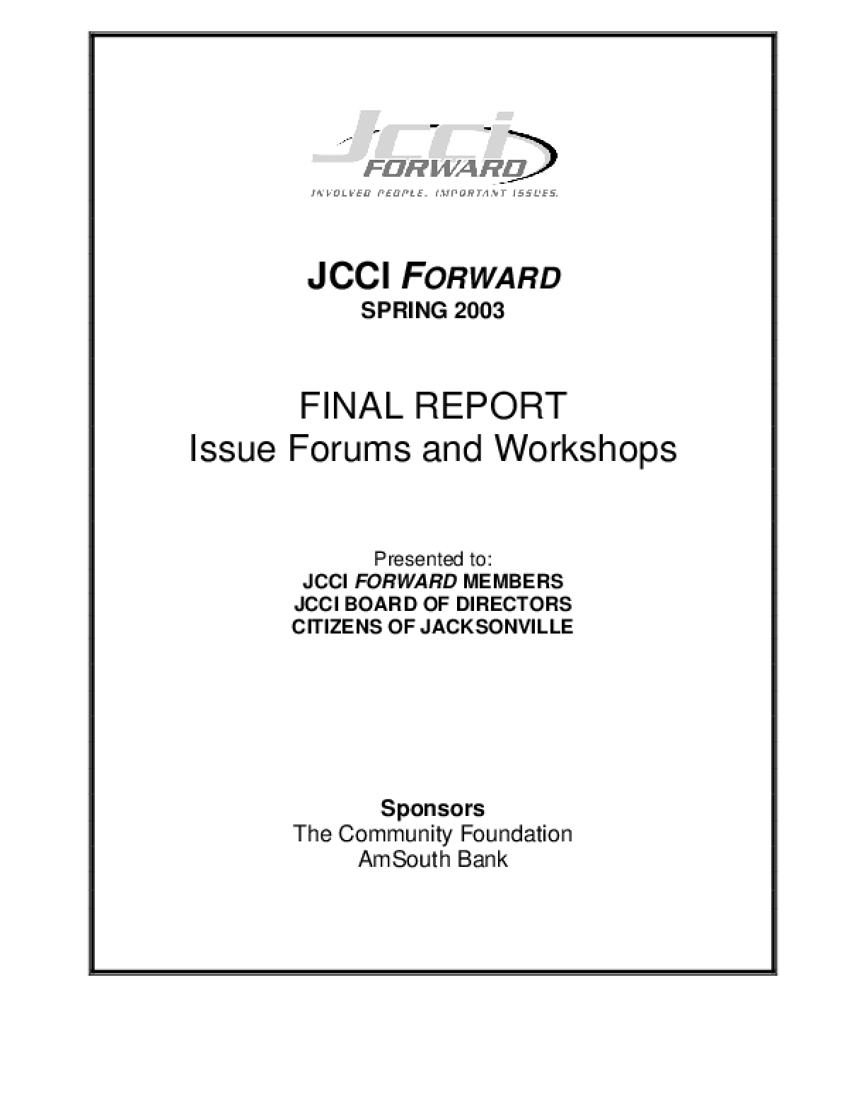 JCCI Forward: Spring 2003 Final Report - Issue Forums and Workshops