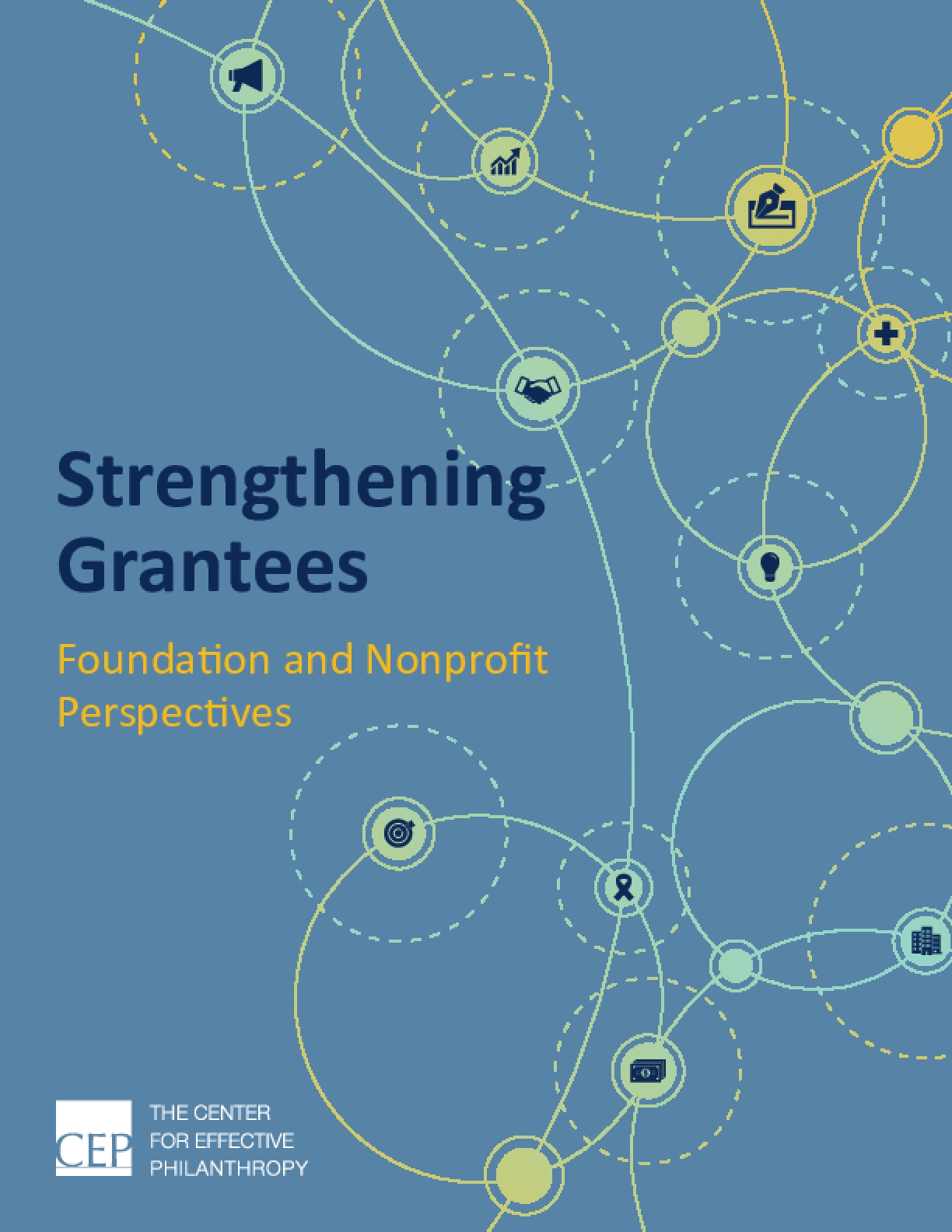Strengthening Grantees: Foundation and Nonprofit Perspectives