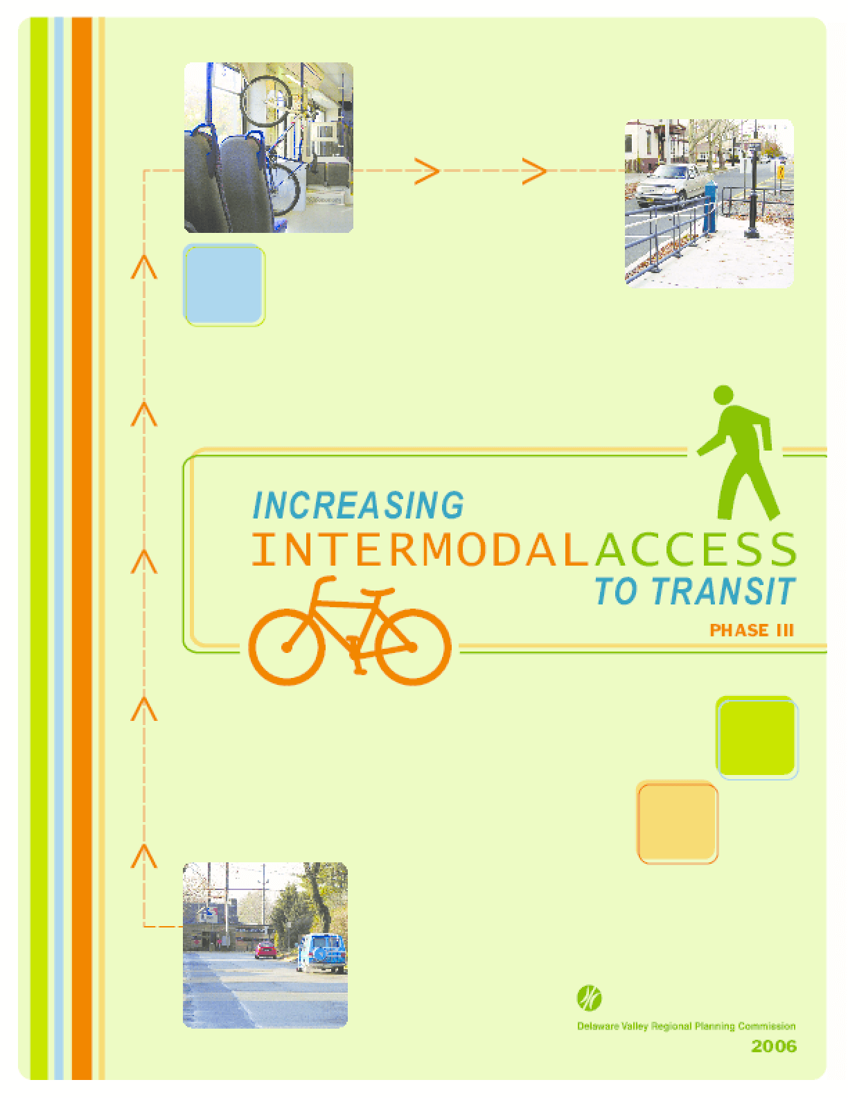 Increasing Intermodal Access to Transit - Phase III