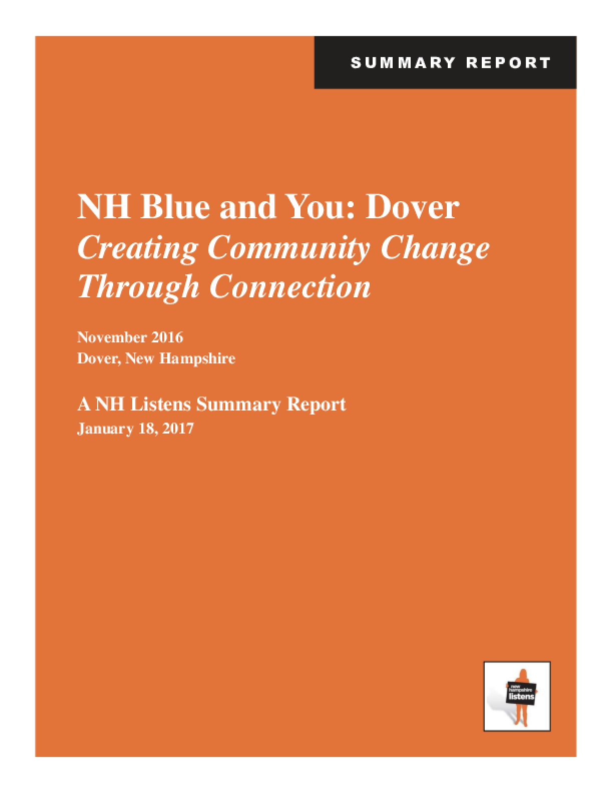 NH Blue and You: Dover Creating Community Change Through Connection A NH Listens Summary Report
