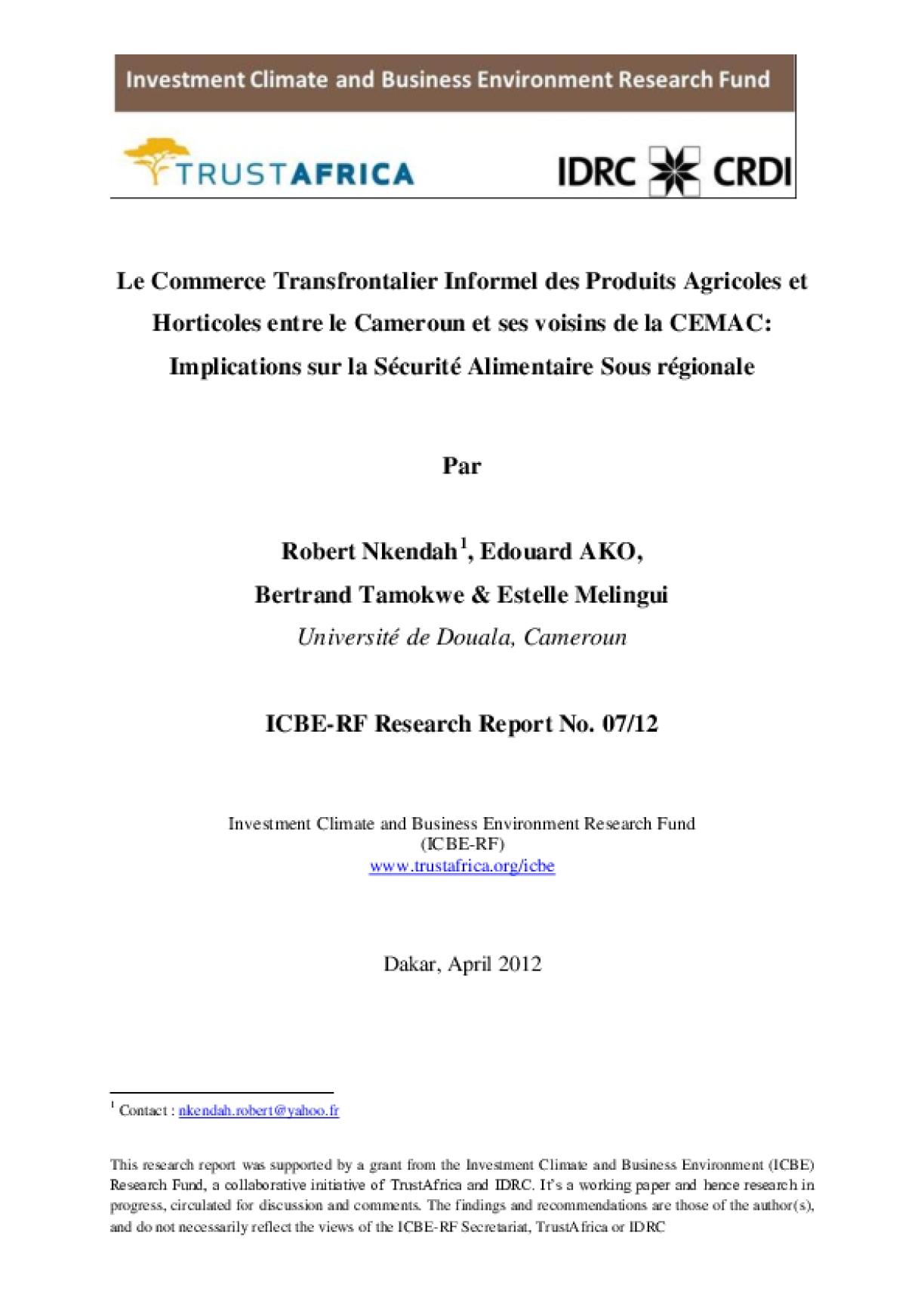 Le Commerce Transfrontalier Informel des Produits Agricoles et Horitcoles entre le Cameroun et ses voisins de la CEMAC: Implications sur la Securite Alimentaire Sous regionale