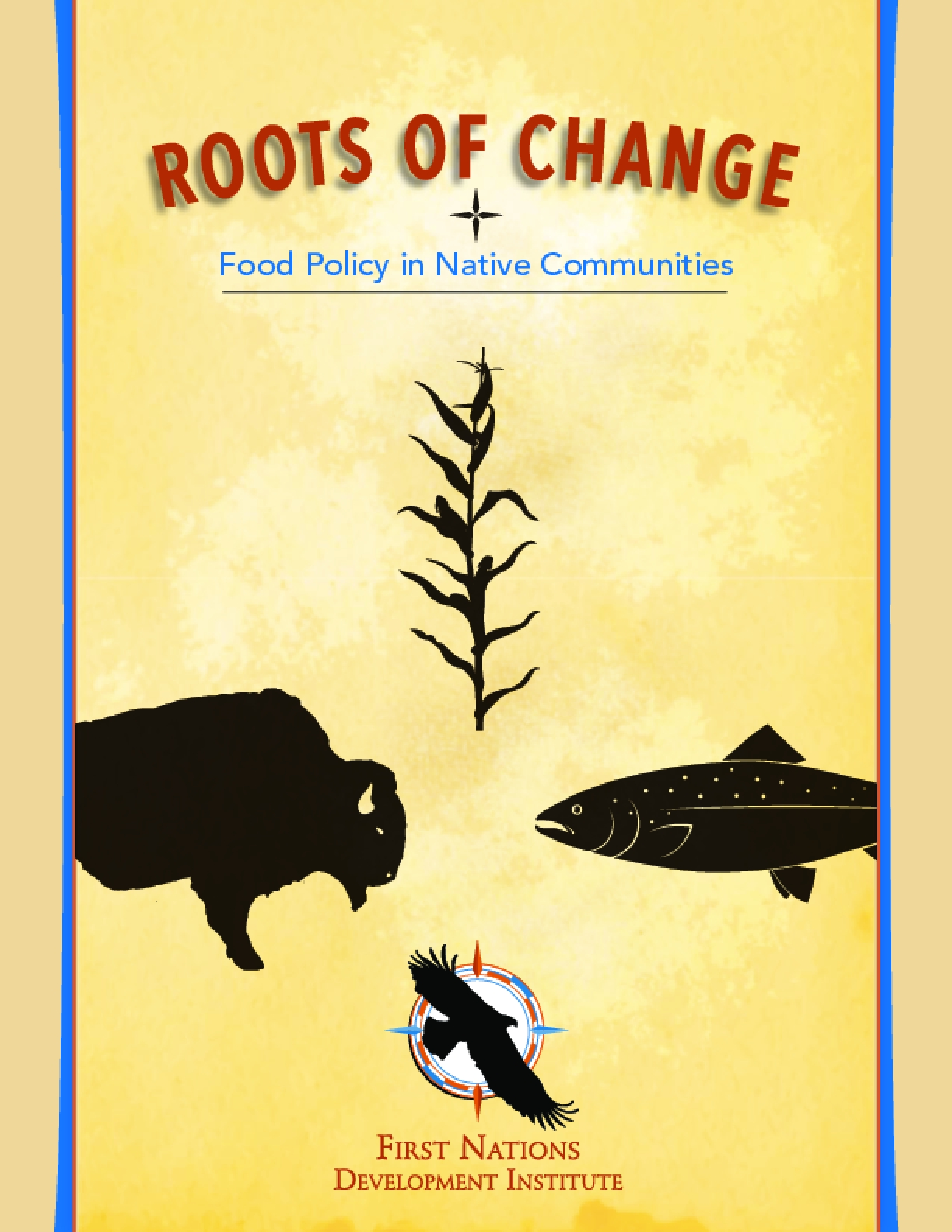 Roots of Change: Food Policy in Native Communities
