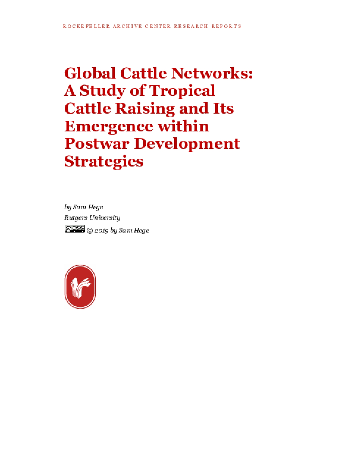 Global Cattle Networks: A Study of Tropical Cattle Raising and Its Emergence within Postwar Development Strategies