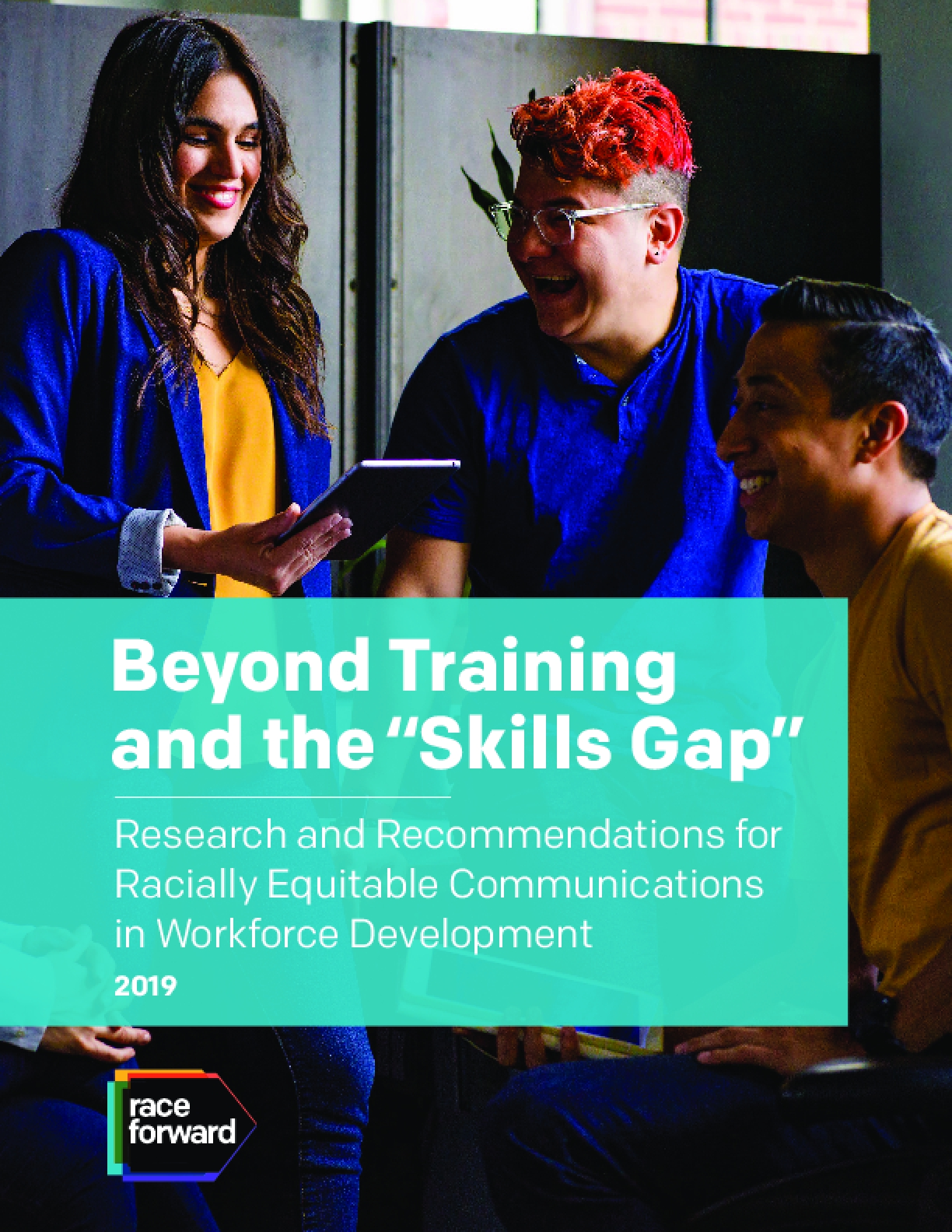 Beyond Training and the Skills Gap: Research and Recommendations for Racially Equitable Communications in Workforce Development