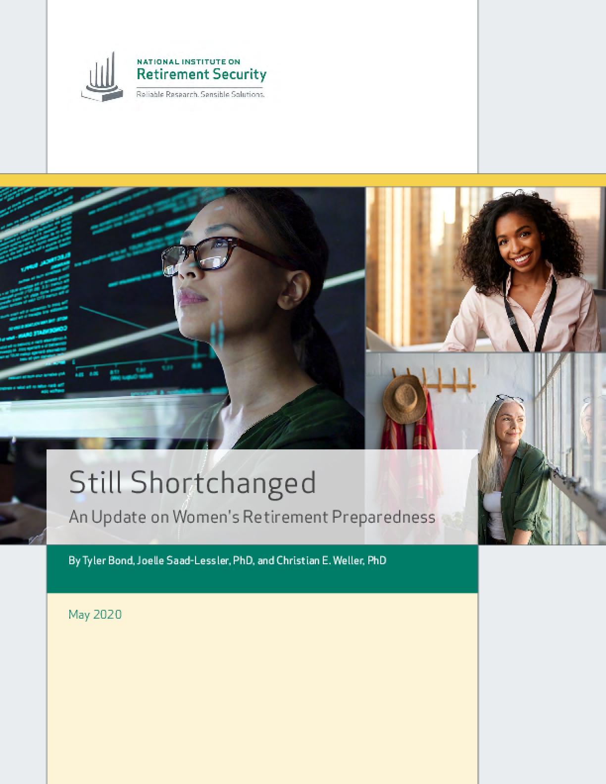 Still Shortchanged: An Update on Women's Retirement Preparedness