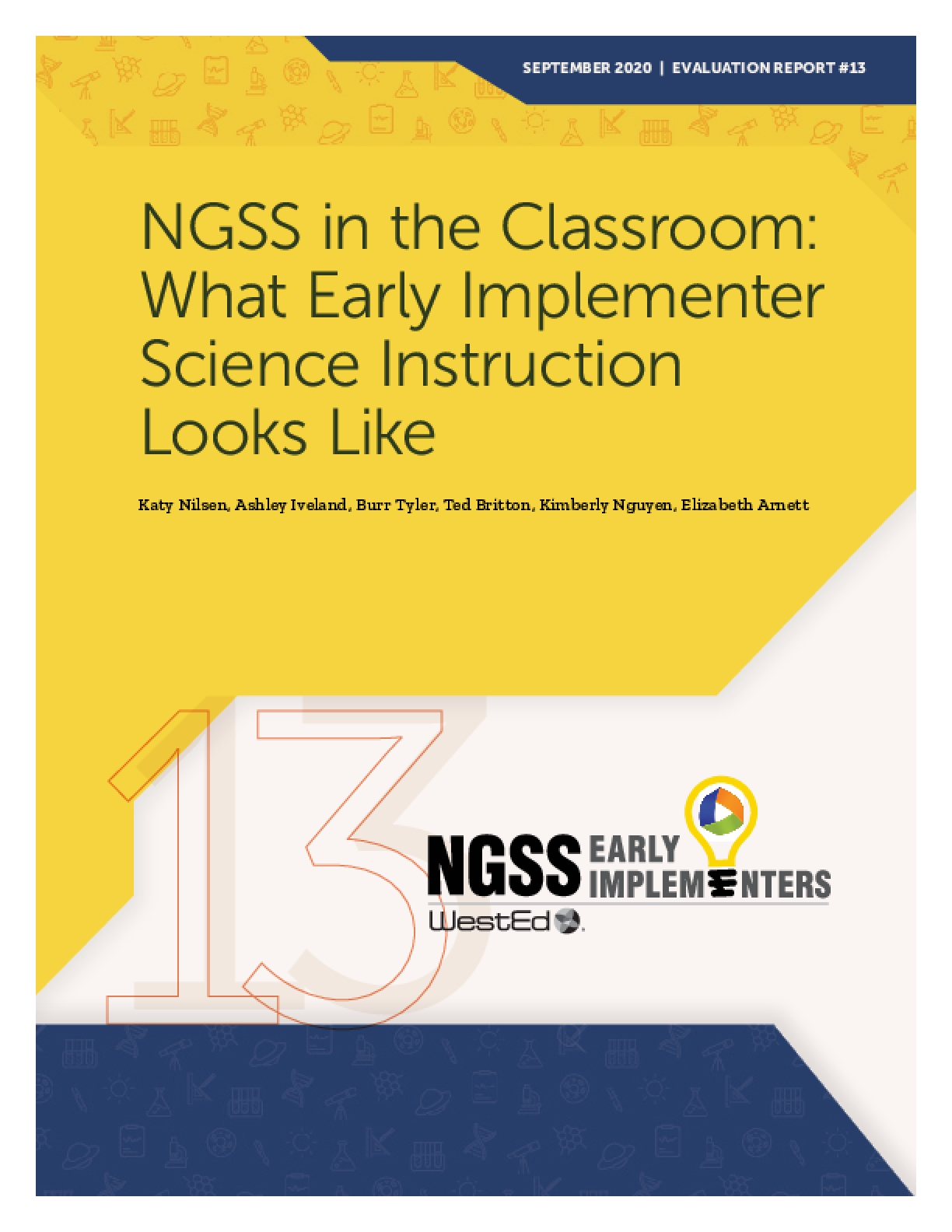 NGSS in the Classroom: What Early Implementer Science Instruction Looks Like
