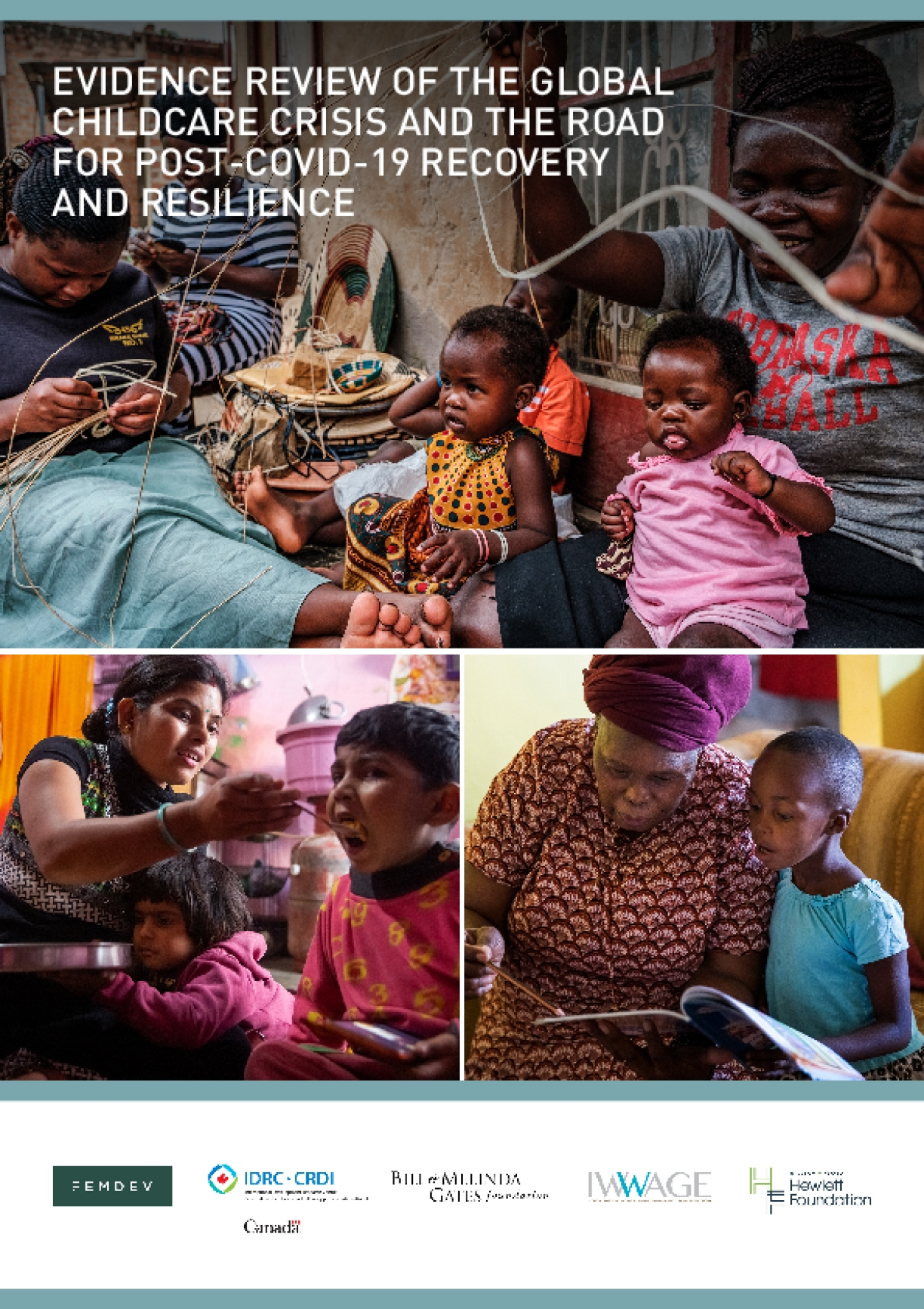 Evidence Review of the Global Childcare Crisis and the Road for Post-COVID-19 Recovery and Resilience