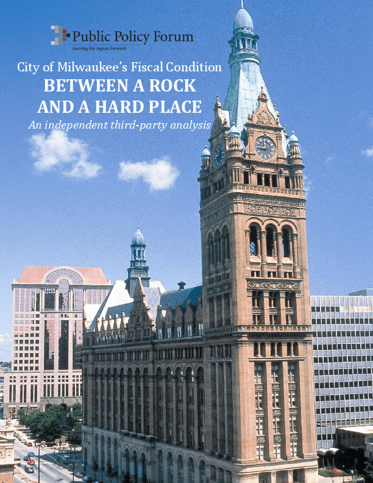 City of Milwaukee's Fiscal Condition: Between a Rock and a Hard Place
