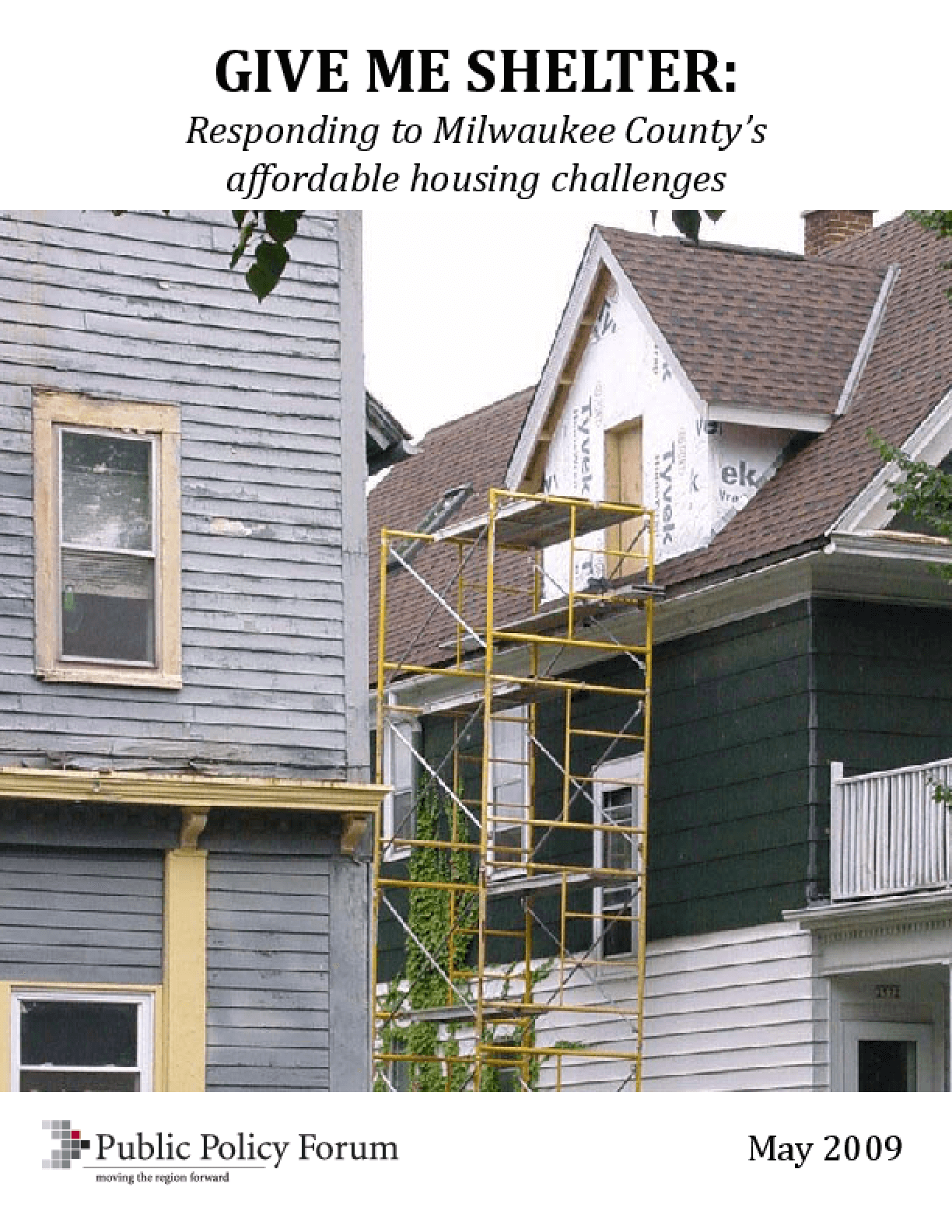 Give Me Shelter: Responding to Milwaukee County's affordable housing challenges