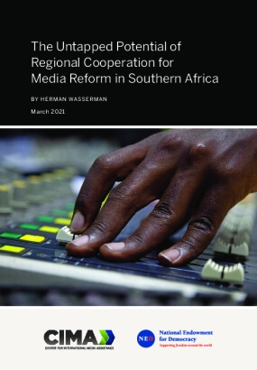 The Untapped Potential of Regional Cooperation for Media Reform in Southern Africa