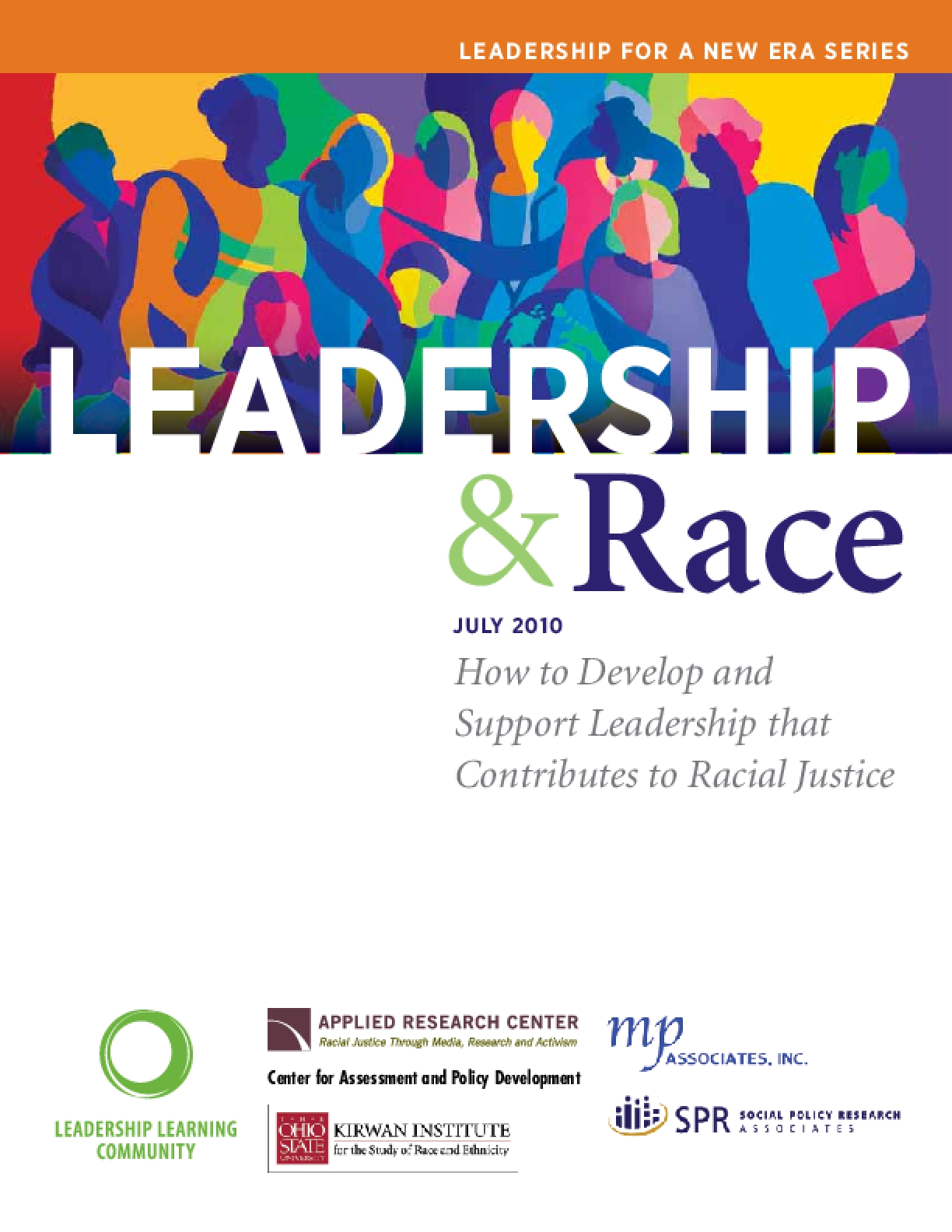Leadership and Race: How to Develop and Support Leadership that Contributes to Racial Justice