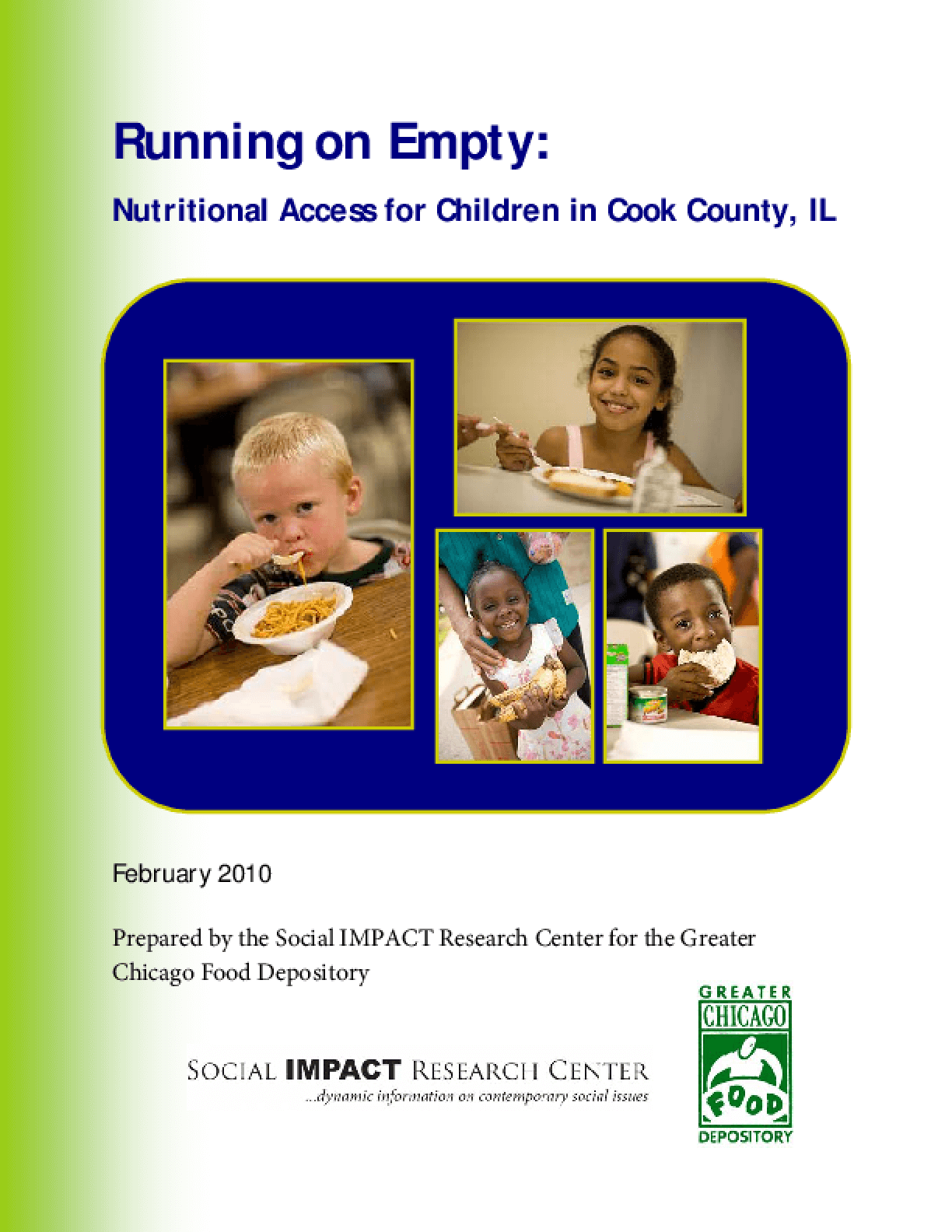 Running on Empty: Nutritional Access for Children in Cook County, Illinois
