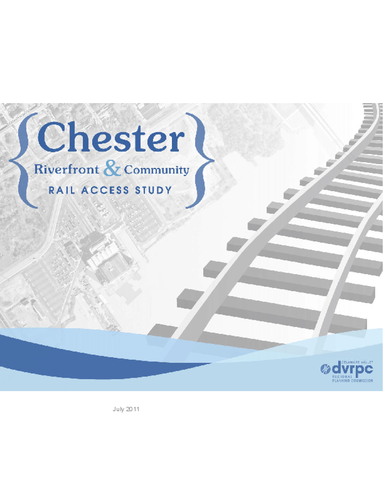 Chester Riverfront and Community Rail Access Study