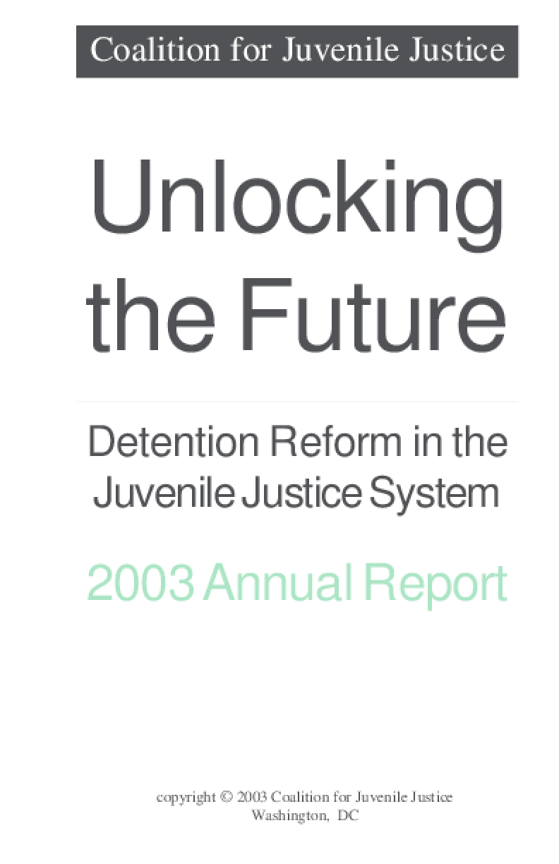 Unlocking the Future: Detention Reform in Juvenile Justice