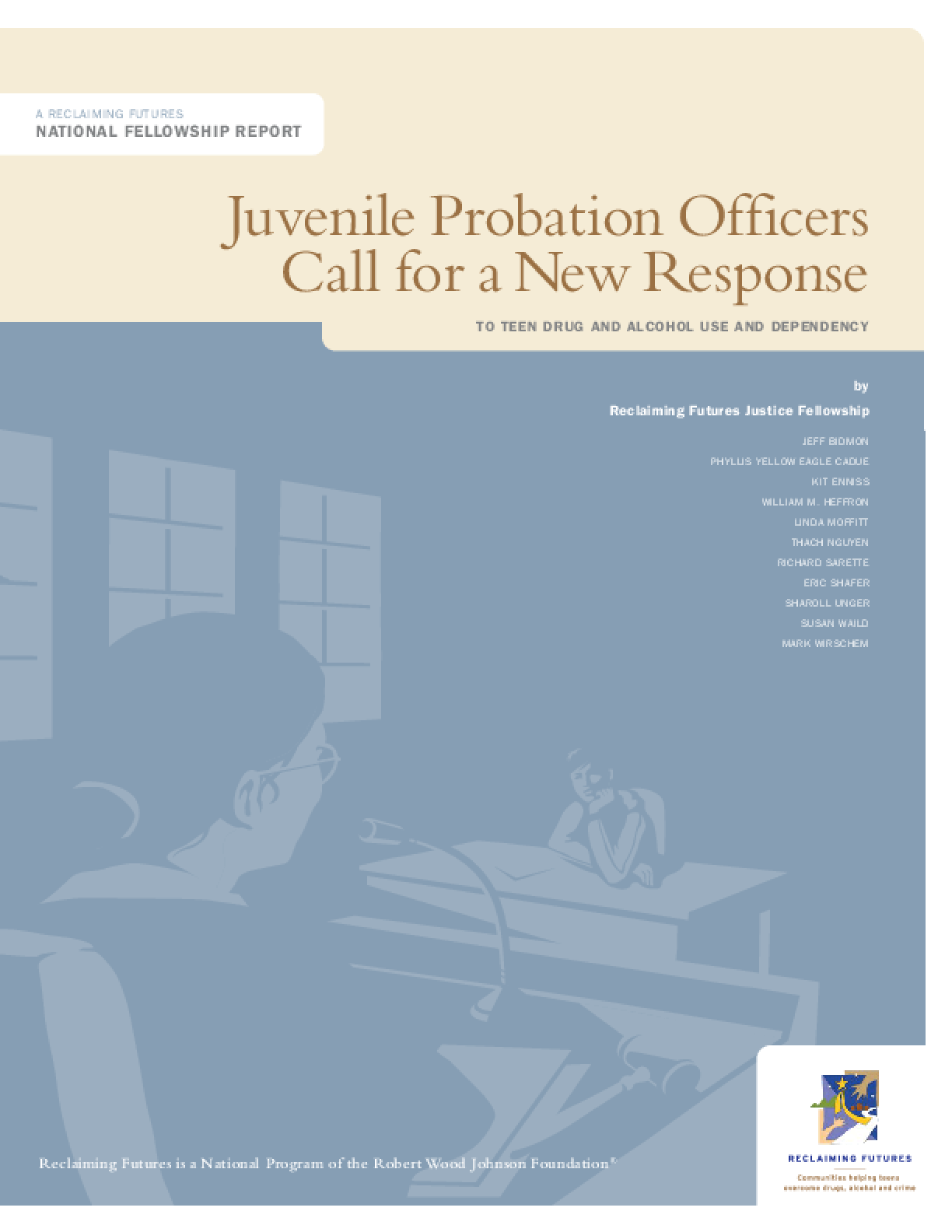 Juvenile Probation Officers Call for a New Response to Teen Drug and Alcohol Use and Dependency