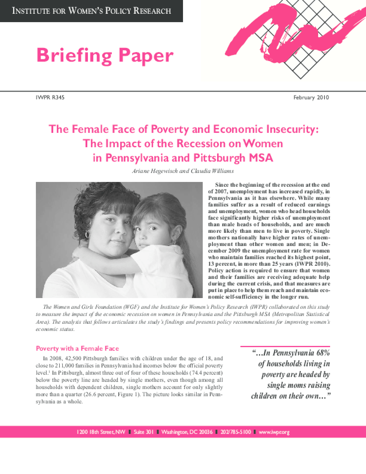The Female Face of Poverty and Economic Insecurity: The Impact of the Recession on Women in Pennsylvania and Pittsburgh MSA