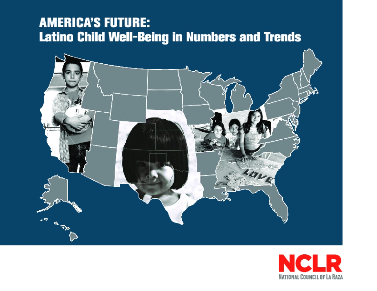 America's Future: Latino Child Well-Being in Numbers and Trends