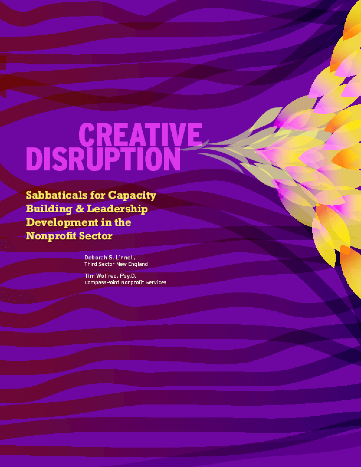 Creative Disruption: Sabbaticals for Capacity Building and Leadership Development in the Nonprofit Sector