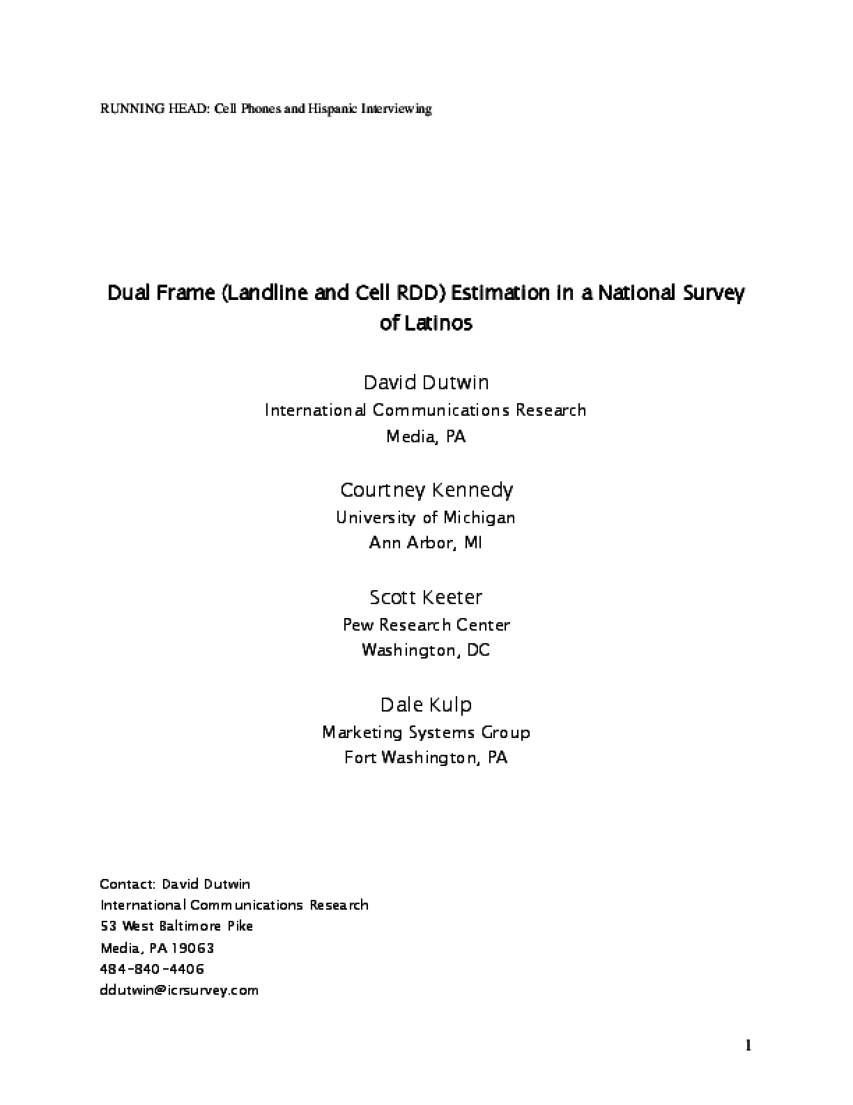 Dual Frame (Landline and Cell RDD) Estimation in a National Survey of Latinos